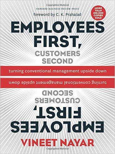 Employees First, Customers Second: Turning Conventional Management Upside Down