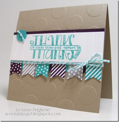 LeAnne Pugliese WeeInklings Paper Players 256 Banner Blast Banner Blessings Stampin Up