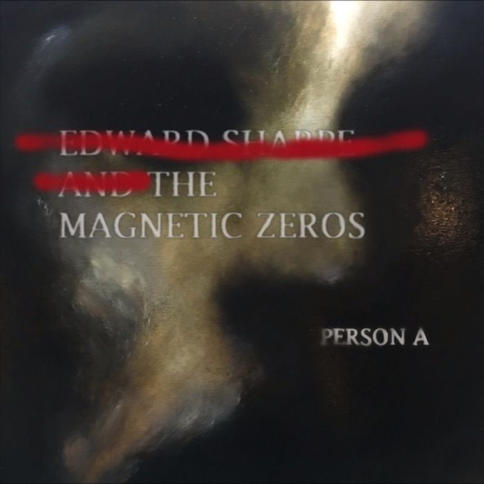 Person A, nouvel album de Edward Sharpe and the Magnetic Zeroes