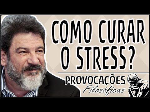 """""""O stress é o esforço que você não enxerga para quê está fazendo"""" Mario Sergio Cortella"""