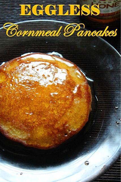 YUMMY TUMMY: Cornmeal Pancakes Recipe - Eggless Cornmeal Pancakes Recipe