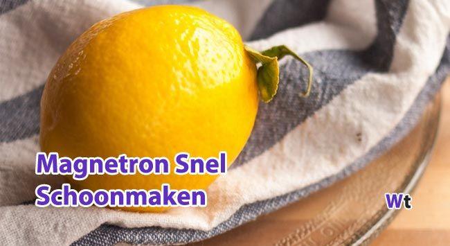 #Magnetron Snel #Schoonmaken