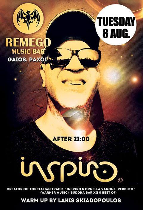 Ο διακεκριμένος και δημομιφής Inspiro στο Remego στους Παξούς