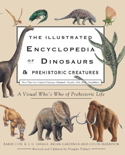 The Illustrated Encyclopedia of Dinosaurs and Prehistoric... https://www.amazon.co.uk/dp/0785828605/ref=cm_sw_r_pi_dp_ze7LxbB53ZQA7