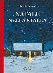 Natale nella stalla - Lindgren Astrid;