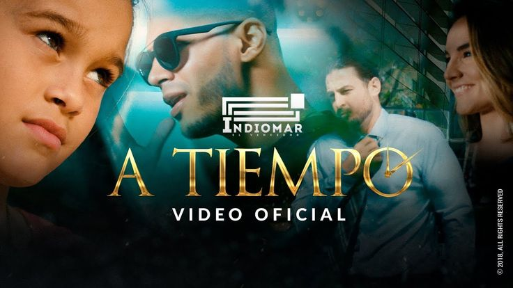 Indiomar - A Tiempo (Video Oficial)