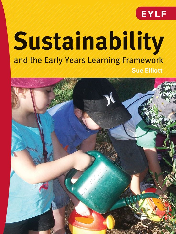Sustainability and The Early Years Learning Framework (EYLF)