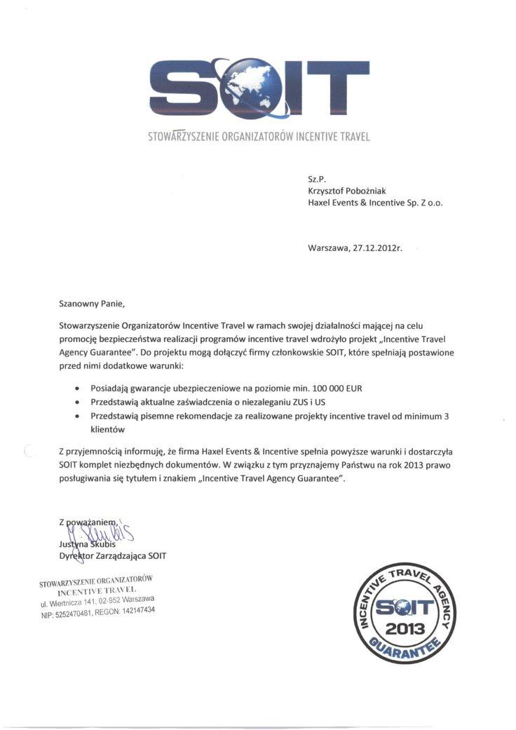 """Stowarzyszenie Organizatorów Incentive Travel przyznało nam """"Incentive Travel Agency Guarantee"""" na rok 2013."""