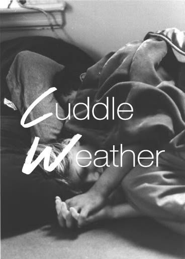 Cold Weather Cuddle Quotes