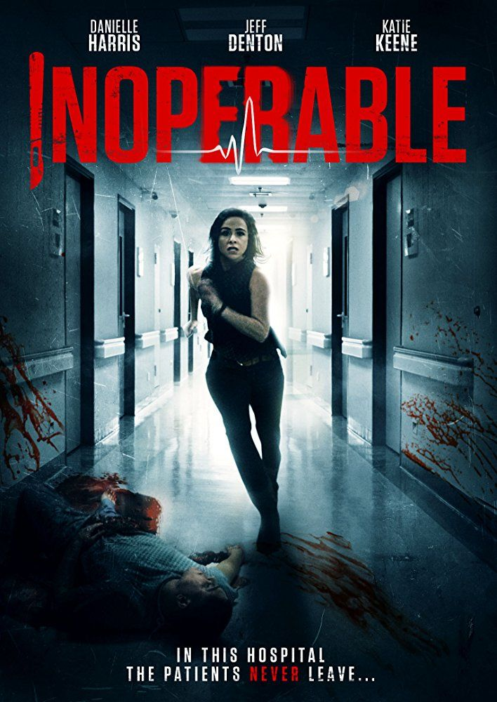 Inoperable 2017 Dir Christopher Lawrence Chapman Upcoming Horror Movies Free Movies Online Horror Movie Posters