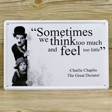 Emaljeskilt Sometimes we think too much - Chaplin - NiceWall.dk