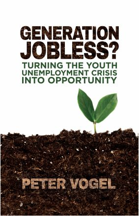Generation jobless? Turning the youth #unemployment crisis into opportunity. #job #petervogel #book #HSG #UniversityofStGallen #StGallenUniversity #bookrecommendation