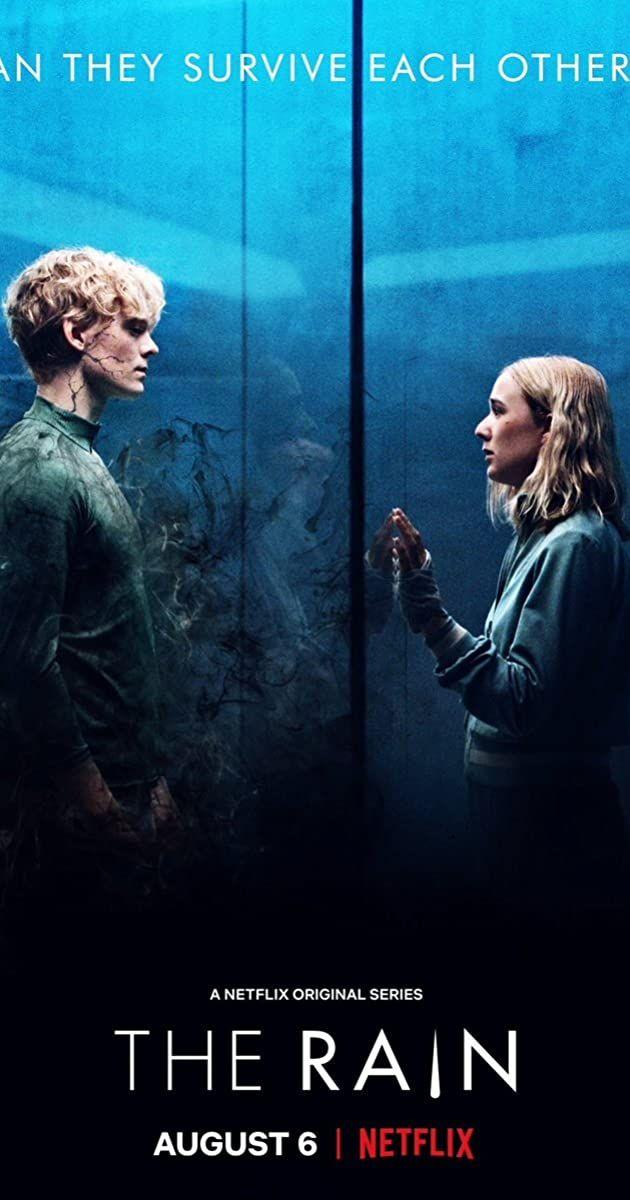 The Rain Tv Series 2018 2020 Imdb In 2021 Netflix Movies Funny Films Good Movies To Watch