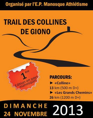 Trail des collines de Giono. Le dimanche 24 novembre 2013 à Manosque.