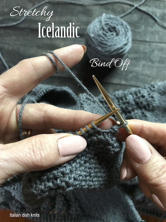 Video and photos on how to do a stretchy Icelandic Bind Off.  Perfect for a large garment or garter stitch edging.