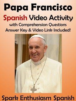 Papa Francisco Spanish Video Activity
