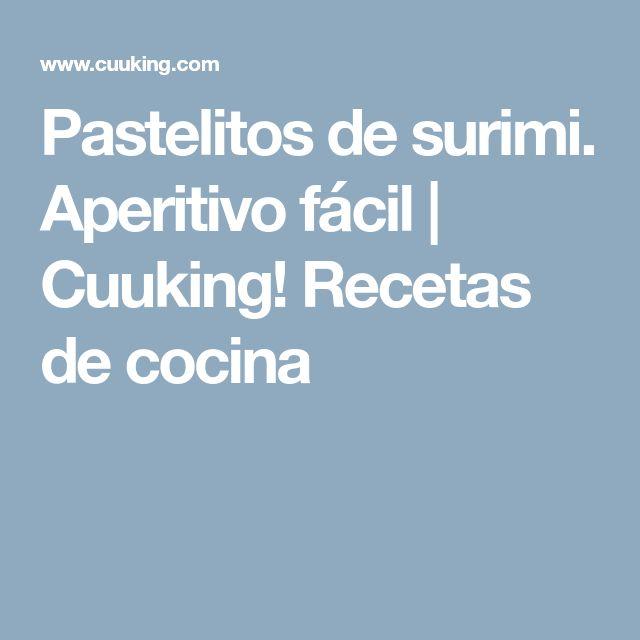 Pastelitos de surimi. Aperitivo fácil | Cuuking! Recetas de cocina