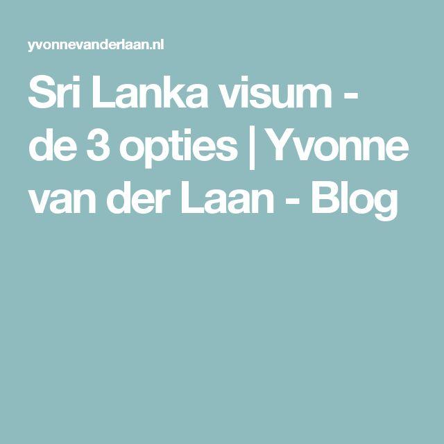 Sri Lanka visum - de 3 opties | Yvonne van der Laan - Blog