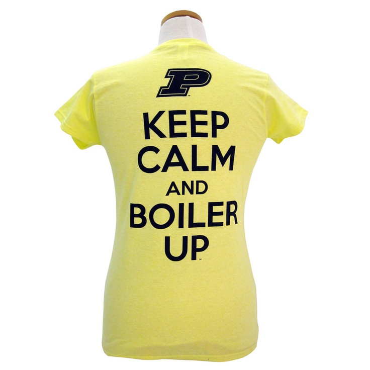 Women`s Keep Calm and Boiler Up T-Shirt: Purdue Univ,  T-Shirt, Jersey,  Tees Shirts, Keep Calm, Boiler, T Shirts, Dads, Products