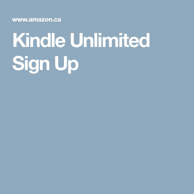 For M: Kindle Unlimited Sign Up