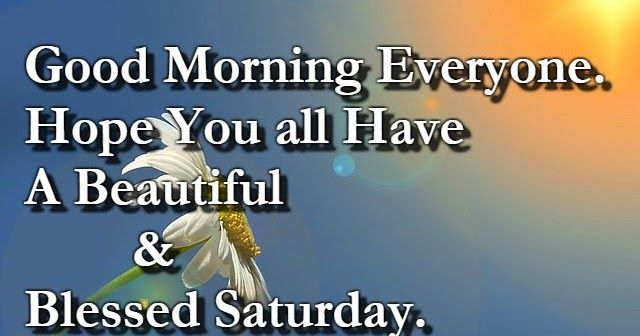 Good Morning Happy Saturday Quotes!!! Everyone loves to have a great weekend with their love. Their plan in enjoying weekend is beyond our expectations. Jus