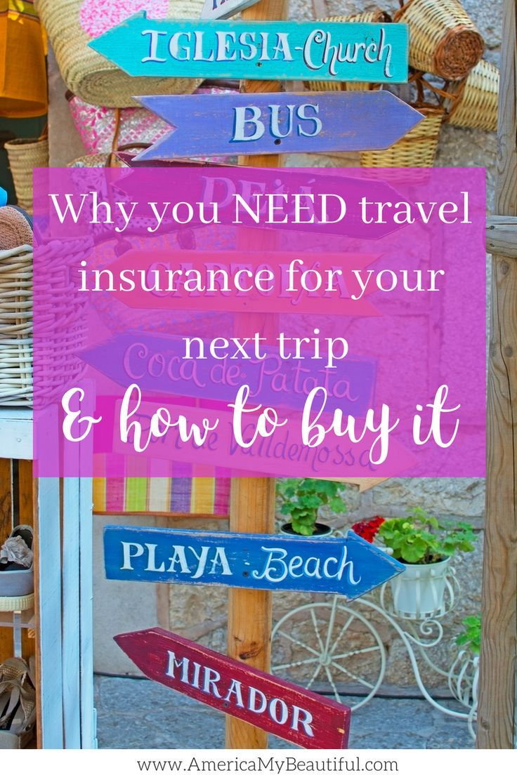 Everything You Need To Know When Buying Travel Insurance Travel