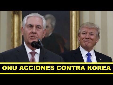 Ultimas noticias de EEUU, REX TILLERSON EXIGE A LA ONU NUEVAS ACCIONES 28 ABRIL 2017 - YouTube
