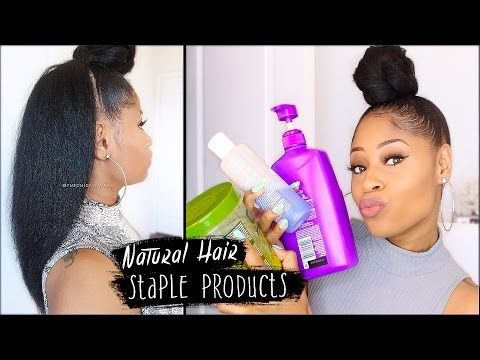 MY STAPLE PRODUCTS for NATURAL HAIR! (everything I use for healthy hair) [Video] - Black Hair Information