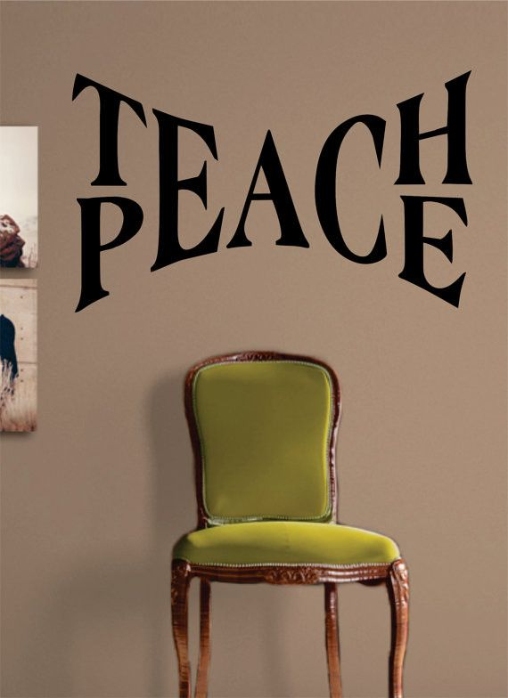 Teach Peace Quote Decal Sticker Wall Vinyl Decor Art                                                                                                                                                     More