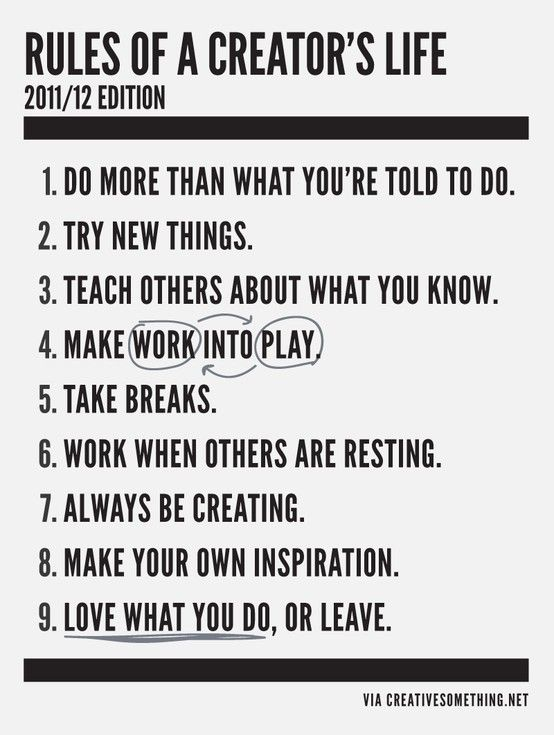 Rules of a Creator's LifeCreator Life, Remember This, Inspiration, Work Life Balance, Quotes, Life Rules, Life Mottos, The Rules, Lasagna Recipe