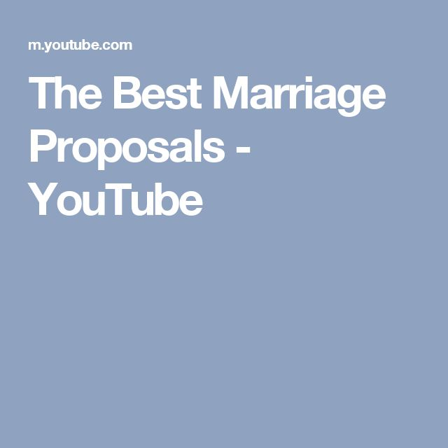 The Best Marriage Proposals - YouTube