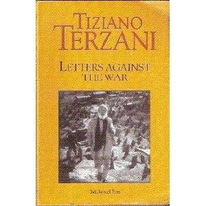 Letters Against the War-Tiziano Terzani