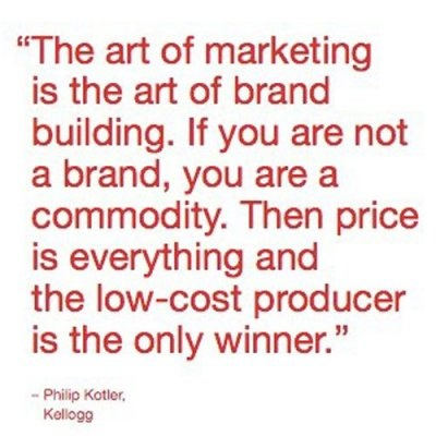 Google Image Result for http://dianhasan.files.wordpress.com/2011/08/quotes_on-brand-building_dr-philip-kotler_us-1.jpg%3Fw%3D400%26h%3D400
