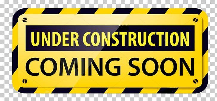 Under Construction Png Under Construction Construction Images Under Construction Construction Signs