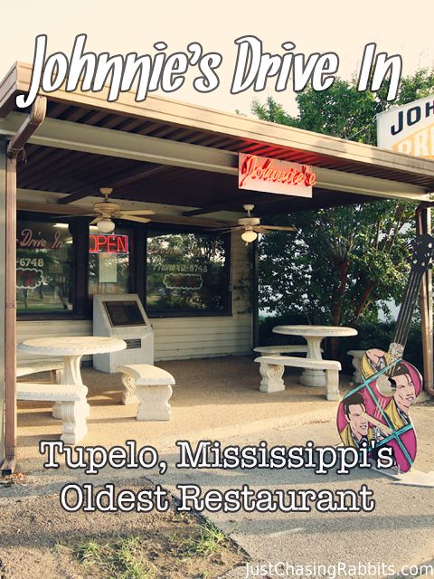 Johnnie's Drive-In: Tupelo, Mississippi's Oldest Restaurant | Just Chasing Rabbits