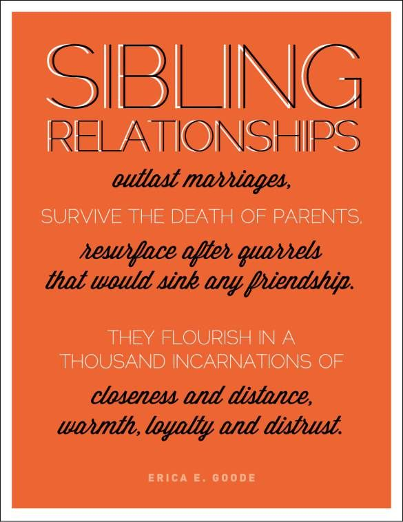 Siblings are important. They teach kids to always think about others and how what they do affect others.