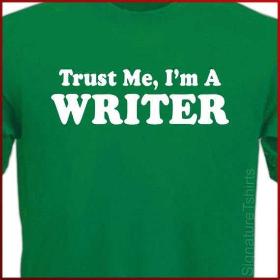 Trust Me I'm A Writer Movie Film Tshirt Tee by signaturetshirts, $14.95