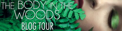 """The Body in the Woods Blog Tour: Guest post from April Henry """"What Makes a Good Detective"""""""