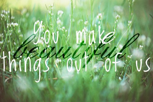 You make me new. You are making me new.
