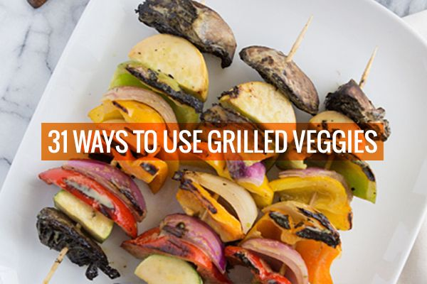31 Ways to Use Grilled Veggies by Oh My Veggies blog #vegetarian #vegan #bbq