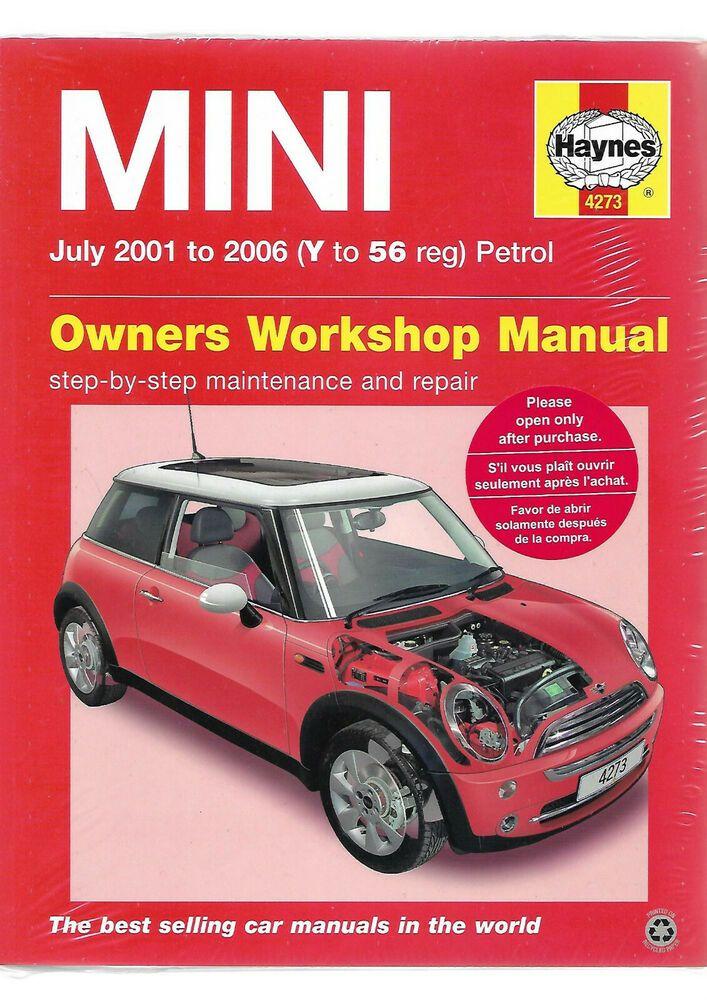 July 2001-2006 4273 Haynes Mini Petrol Y to 56 Workshop Manual