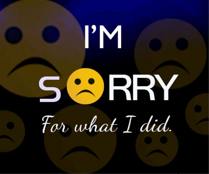 Im Sorry For What I Did Sorry Images Good Relationship Quotes Sorry Quotes