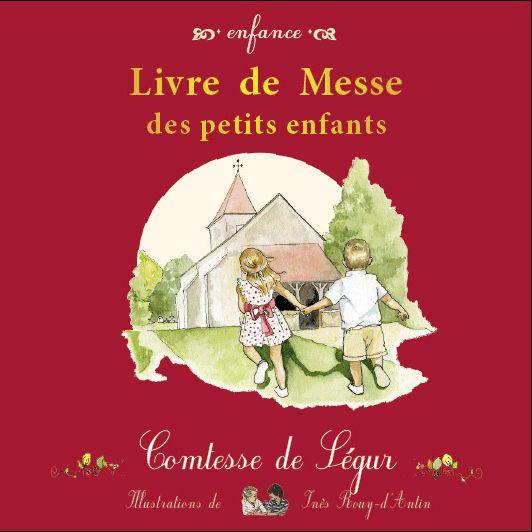 Livre de messe des petits enfants de la comtesse de Ségur