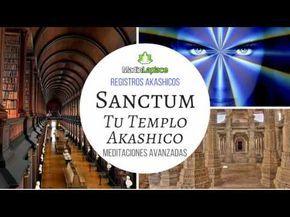 Sueños Lucidos con acceso a los Registros Akashicos mediante Sanctum - Meditaciones avanzadas - YouTube