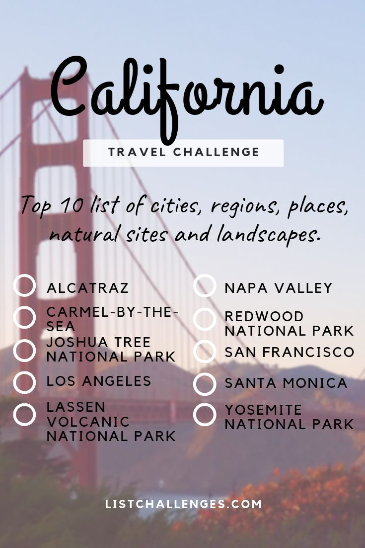 Top 10 Travel List California Travel List California Travel