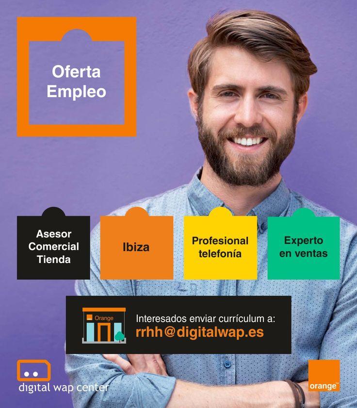 #EMPLEO Distribuidor oficial de Orange de la provincia de Castellón, Alicante, Murcia e Islas Baleares, en proceso de expansión, selecciona asesores comerciales de tienda con experiencia en telefonía móvil demostrable (mínimo 1 año) para nuestras tiendas de #Ibiza. Incorporación inmediata.  Interesados enviar currículum a: rrhh@digitalwap.es