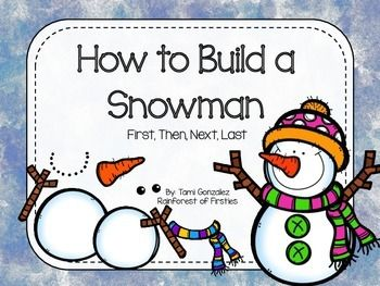 For the states that can't build a sandcastle, this sequential order pack will assist your students with writing how to build a snowman.   *After downloading this pack, please leave feedback.   Thank you!