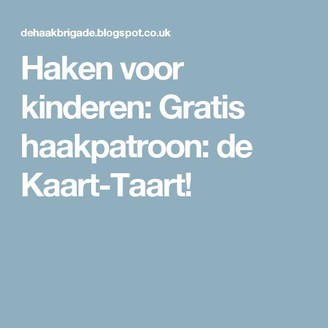 Haken voor kinderen: Gratis haakpatroon: de Kaart-Taart!