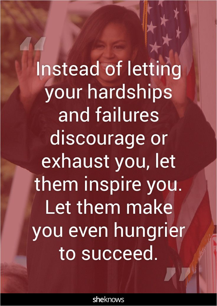 """Instead of letting your hardships and failures discourage or exhaust you, let them inspire you. Let them make you even hungrier to succeed."" #Quotes #MichelleObama"