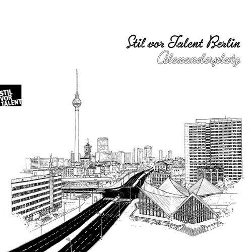 Stil Vor Talent Berlin: Alexanderplatz [CD]